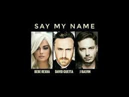 David Guetta, Bebe Rexha e J Balvin: testo e traduzione di Say My Name