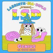 LSD – Genius (Lil Wayne Remix) ft. Lil Wayne, Sia, Diplo, Labrinth: Video, testo e traduzione canzone