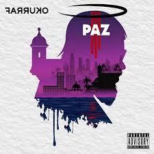 Farruko & El Micha – Paz: Video, testo e traduzione canzone