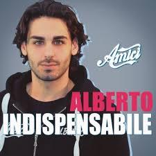 Alberto – Indispensabile: Video e testo canzone