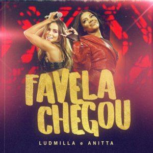 Ludmilla e Anitta – Favela Chegou: Video, testo e traduzione canzone