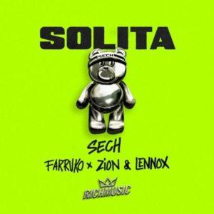 Sech, Farruko, Zion & Lennox – Solita: testo e traduzione canzone