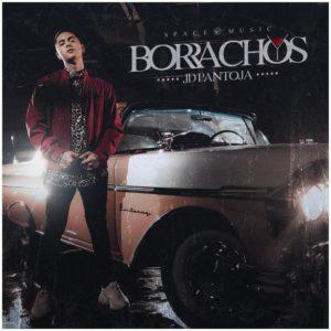 JD Pantoja – Borrachos: Video, testo e traduzione canzone