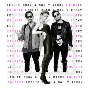 Leslie Shaw & Mau Y Ricky – Faldita: Video, testo e traduzione canzone