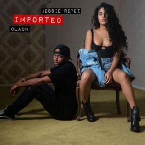 Imported – Jessie Reyez & 6LACK: testo e traduzione canzone