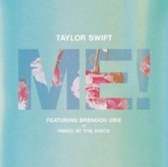 Me! – Taylor Swift feat Brendon Urie: Video, testo e traduzione
