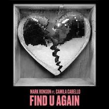 Find U Again – Mark Ronson Ft. Camila Cabello: testo e traduzione canzone