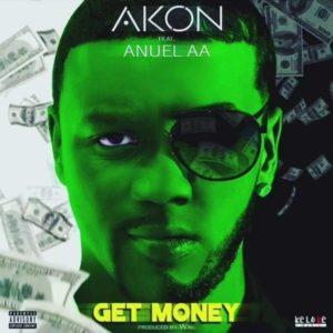 Akon Ft. Anuel AA – Get Money: testo e traduzione canzone