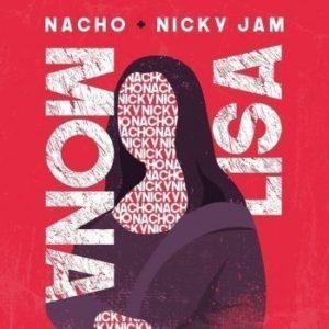 Mona Lisa – Nacho Ft.Nicky Jam: Video, testo e traduzione canzone