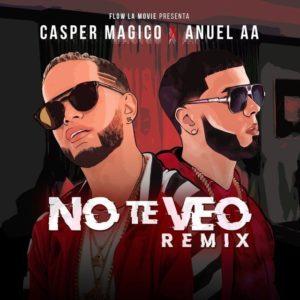 Casper Mágico & Anuel AA – No Te Veo (Remix): testo e traduzione canzone