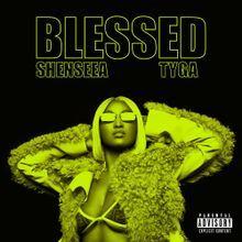 Blessed – Shenseea & Tyga: Video, testo e traduzione canzone