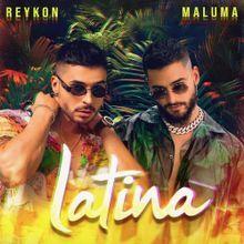 Latina – Reykon & Maluma: testo e traduzione canzone