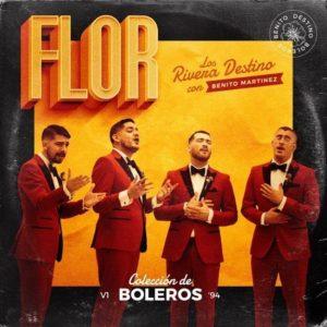 Los Rivera Destino Ft. Benito Martínez 'Bad Bunny' – Flor: Video, testo e traduzione canzone