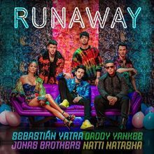 Runaway – Sebastián Yatra, Daddy Yankee, Jonas Brothers & Natti Natasha: Video, testo e traduzione canzone